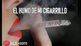 Download EL HUMO DE MI CIGARRILLO - (ALETEO FIESTERO) DJ CLAUDITO