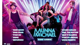 MUNNA MICHAEL FULL MOVIE | NEW MOVIE 2017 | TRAILER - OFFICIAL
