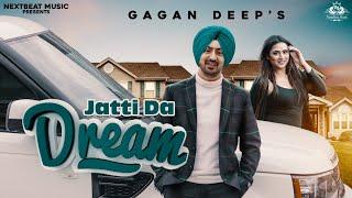 Jatti da Dream (Gagan Deep) Mp3 Song Download