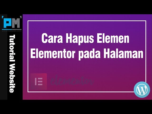 Cara Hapus Elemen Elementor pada Halaman #25