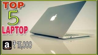 TOP 5 BEST LAPTOP UNDER ₹ 15,000 2018   4GB RAM   1TB HARD DISK   FHD DISPLAY   INTEL HD GRAPHICS