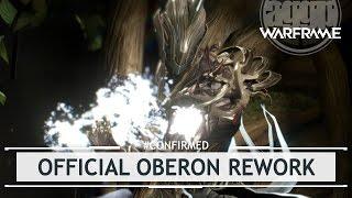 Warframe: OFFICIAL Oberon Rework! - Sneak Peak [#Confirmed]