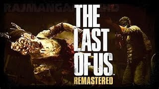 THE LAST OF US ( REMASTERED )