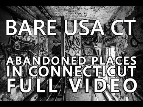 BARE USA CT | Abandoned Places in Connecticut | Abandoned Bridgeport CT