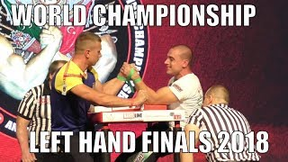 World Arm Wrestling Championship 2018 (Finals Seniors LEFT HAND )