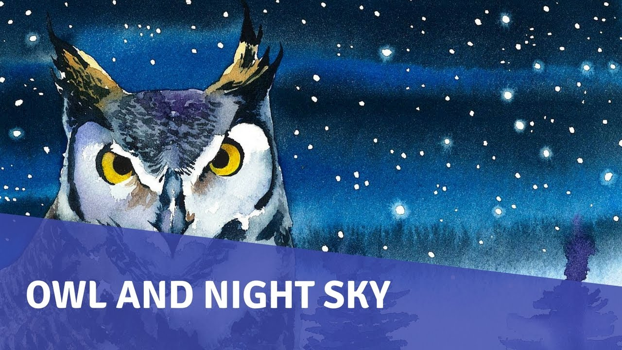 Watercolor painting tutorial an owl and the night sky for Night owl paint color
