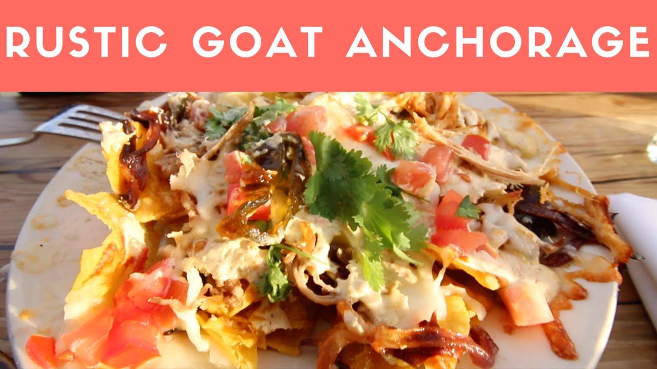 Rustic Goat Restaurant Anchorage Alaska Good Eats Beer And Nachos