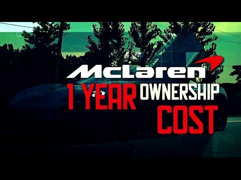 Mclaren 650s 1 Year Ownership Cost To Maintain Youtube