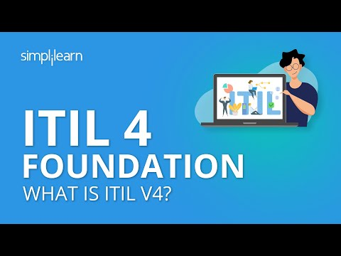 itil-4-foundation-|-itil-4-foundation-training-|-what-is-itil-v4?-|-itil-certification-|-simplilearn