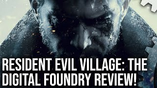Resident Evil Village: The Digital Foundry Tech Review + PS5, Xbox Series X|S Analysis!
