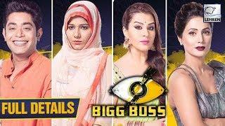 Bigg Boss 11: 6 Celebrities & 12 Commoner's Enter The House | FULL DETAILS