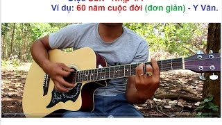 [ Tự Học đàn guitar ] điệu Suft và bài 60 Năm Cuộc Đời guitar đệm hát đơn giản