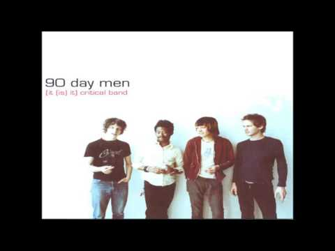 90 Day Men - (It (Is) It) Critical Band (2000) † [full album]