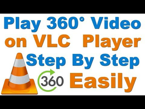 How to Play 360° Video on VLC Media Player (vlc में 360