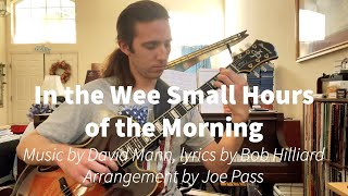 In the Wee Small Hours of the Morning, arrangement by Joe Pass