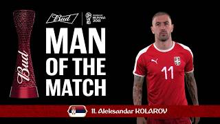 Aleksandar kolarov (serbia) - man of the match - match 10