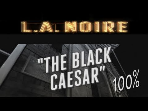 LA Noire - Walkthrough Part 10 The Black Caesar Gameplay