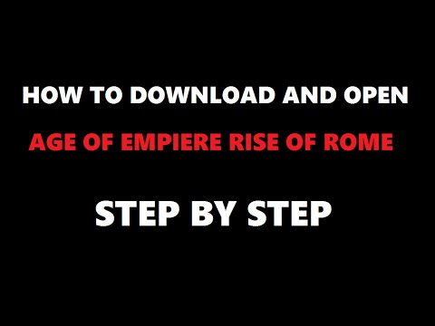 HOW TO DOWNLOAD AGE OF EMPIRE 1 RISE OF ROME STEP BY STEP