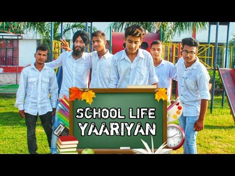 SCHOOL LIFE - Yaariyan   Rhythm Jasrotia