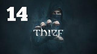 Прохождение THIEF — Часть 14: Молчание золото