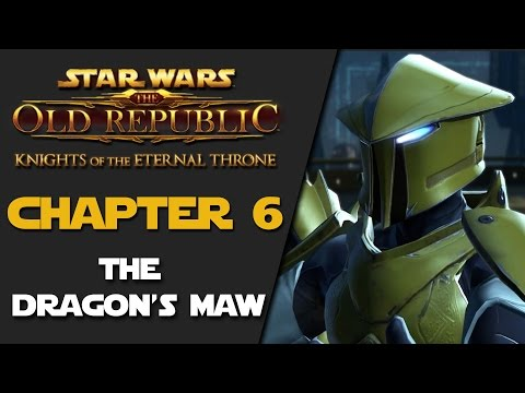 SWTOR: Knights Of The Eternal Throne - Chapter 6 - The Dragon's Maw