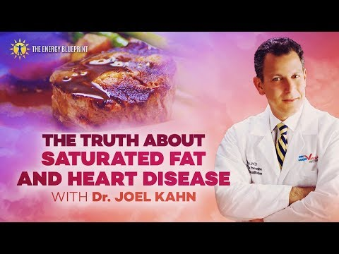 The Truth about Saturated Fat and Heart Disease with Dr  Joel Kahn