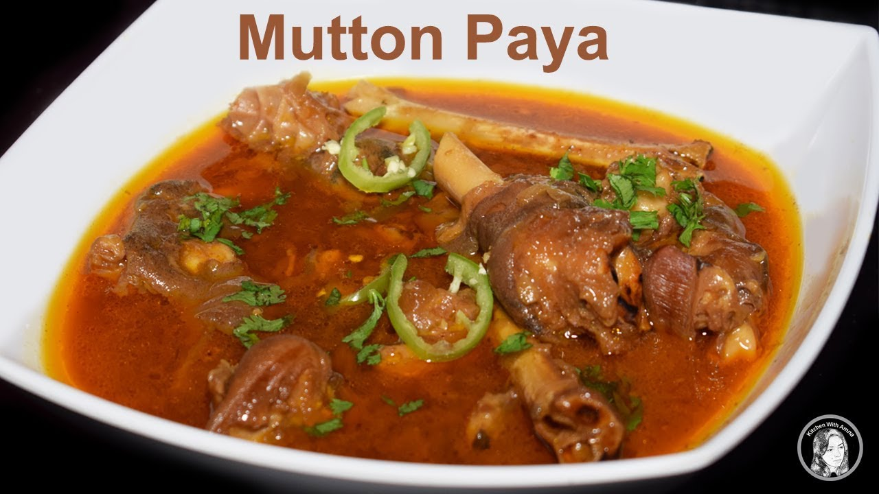 Mutton Paya - How to make Goat Trotters - Healthy Goat ...