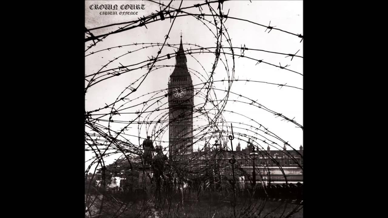 CROWN COURT - Capital Offence [ANGLETERRE - 2016] - YouTube