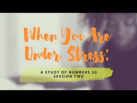 When You Are Under Stress—Part 1