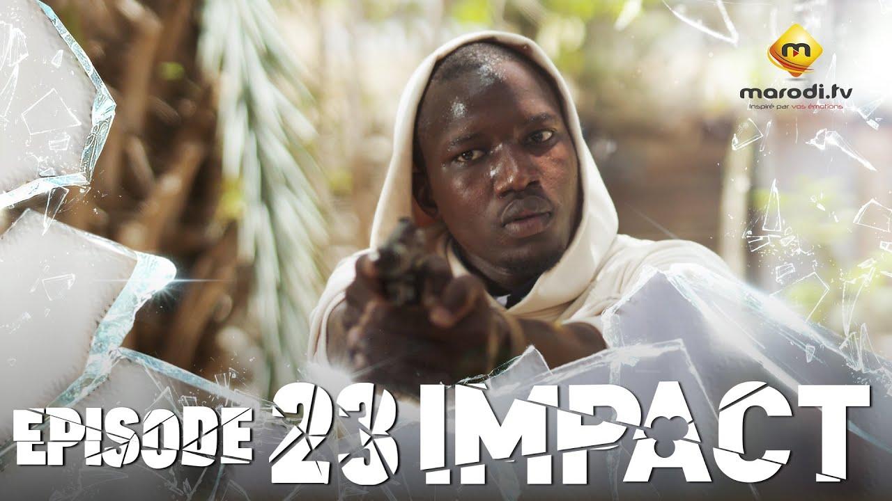 Série - Impact - Episode 23