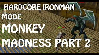 RS3 Hardcore Ironman Progress - Monkey Madness Part 2