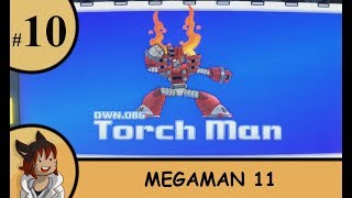 Megaman 11 part 10 - Torch man