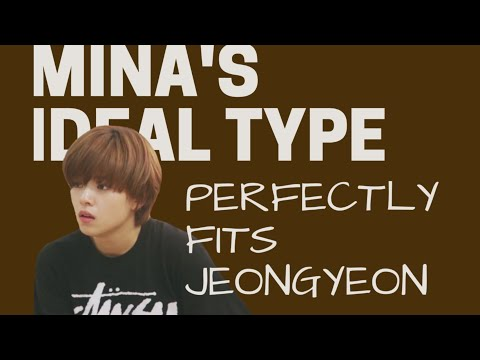 Jeongmi | Mina's ideal type