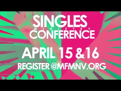 """The Power of One"" 2016 Singles Ministry Conference"