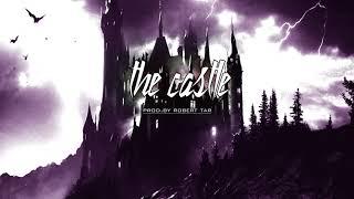 """The Castle""' Trap/New School Instrumental Beat"