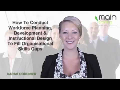 How To Conduct Workforce Planning, Development & Instructional Design