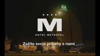 Hotel Metropol - Zažite svoje príbehy s nami