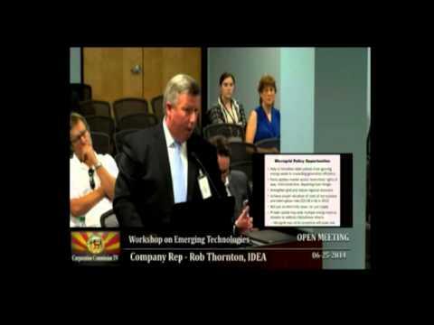 IDEA CEO Rob Thornton explains microgrids to Phoenix, Arizona Corp. Comm. 6-25-14
