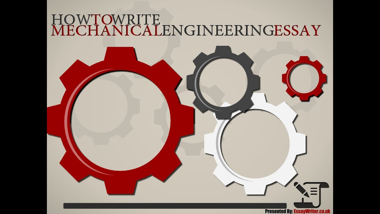 how to write mechanical engineering essay