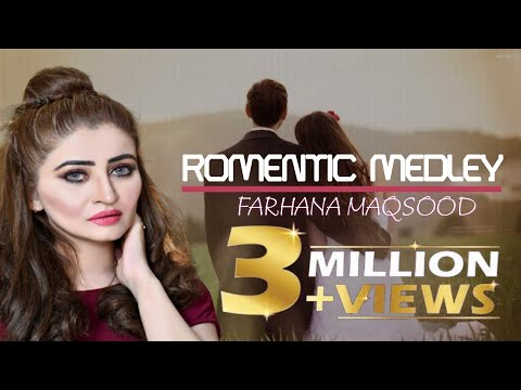 Farhana Maqsood Romantic Medley 3 - iJunction Productions