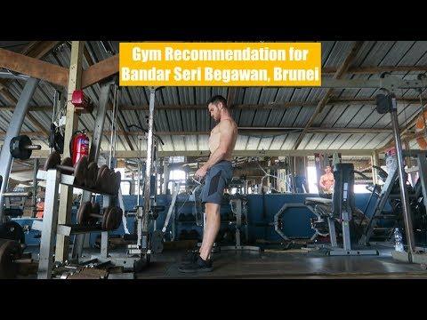 Gym Recommendation While Traveling in Bandar Seri Begawan, Brunei