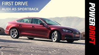 Audi A5 Sportback : First Impressions : PowerDrift