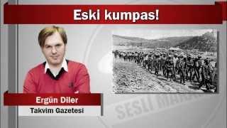 Ergün Diler : Eski kumpas!