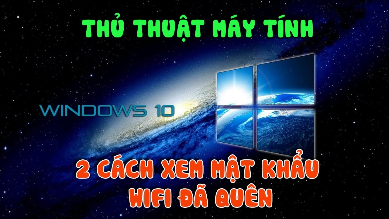 2 cách xem mật khẩu (Password) Wifi trên Windows 10