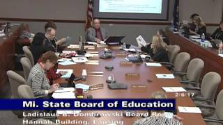 Repeat youtube video Michigan State Board of Education Meeting for February 6, 2017 - Morning Session