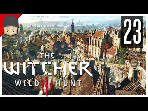 The Witcher 3: Wild Hunt - Ep.23 : Novigrad! (The Witcher 3 Gameplay / Walkthrough)