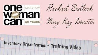 Mary Kay Training - Inventory Organization