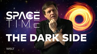THE DARK SIDE - Black Holes And Invisible Matter | SPACETIME - SCIENCE SHOW