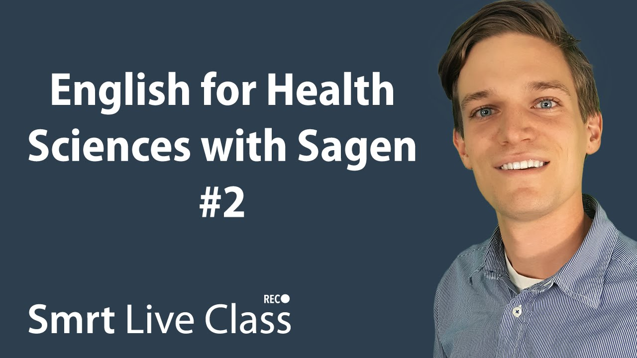 English for Health Sciences with Sagen #2