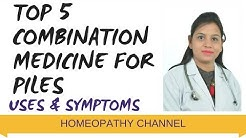 Piles - Top 5 Homeopathic Combination Medicine for Piles